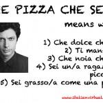 Che pizza che sei!!